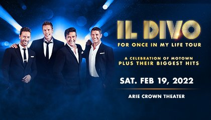 IL Divo For Once in a Lifetime Tour September 10 Arie Crown Theater Chicago